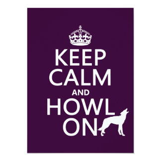 Keep Calm and Howl On (wolves) (any color) Card