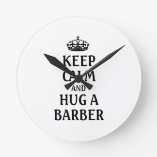 Keep calm and hug a barber clock