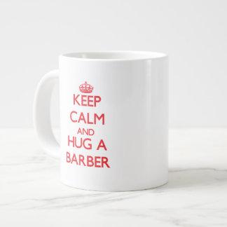 Keep Calm and Hug a Barber Jumbo Mug