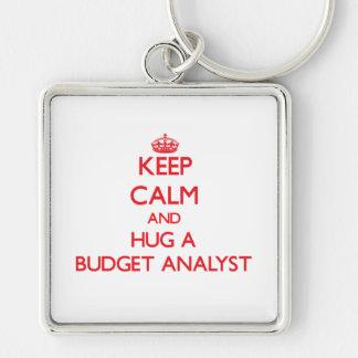 Keep Calm and Hug a Budget Analyst Keychains
