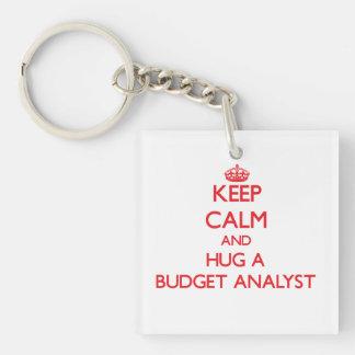 Keep Calm and Hug a Budget Analyst Acrylic Key Chain