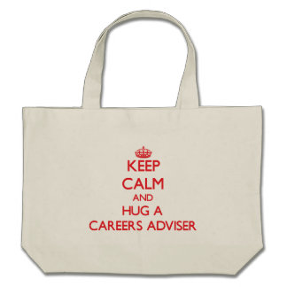 Keep Calm and Hug a Careers Adviser Tote Bags