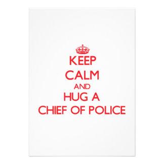 Keep Calm and Hug a Chief Of Police Invites