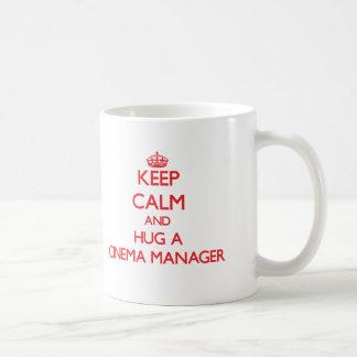 Keep Calm and Hug a Cinema Manager Coffee Mug