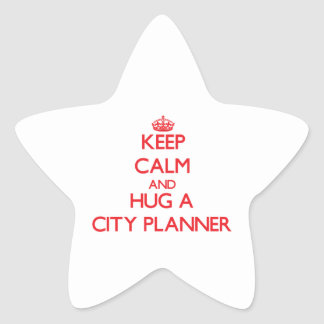 Keep Calm and Hug a City Planner Stickers