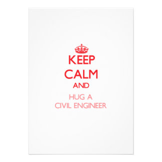 Keep Calm and Hug a Civil Engineer Personalized Invitation