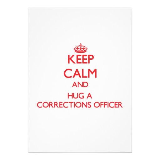Keep Calm and Hug a Corrections Officer Custom Announcement