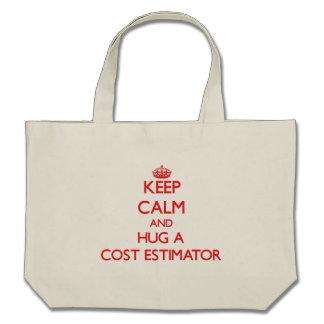 Keep Calm and Hug a Cost Estimator Canvas Bag