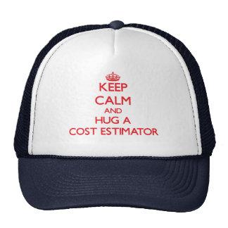 Keep Calm and Hug a Cost Estimator Trucker Hat