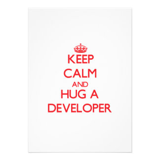 Keep Calm and Hug a Developer Custom Announcement