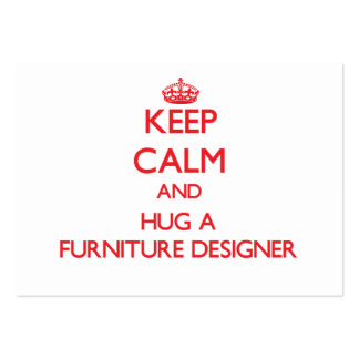 Keep Calm and Hug a Furniture Designer Business Card