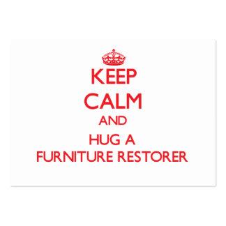 Keep Calm and Hug a Furniture Restorer Business Card Template