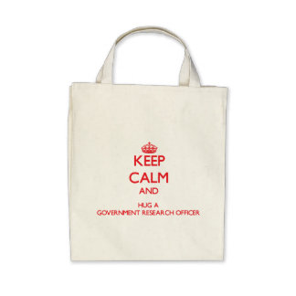 Keep Calm and Hug a Government Research Officer Bag