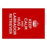 Keep Calm and Hug a Labrador Retriever Note Card