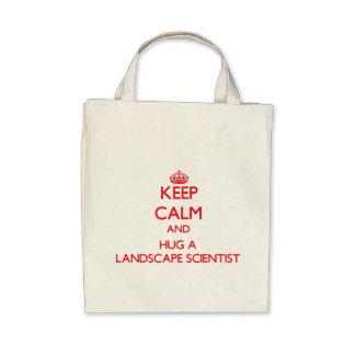 Keep Calm and Hug a Landscape Scientist Canvas Bag