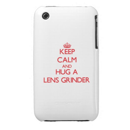 Keep Calm and Hug a Lens Grinder iPhone 3 Case-Mate Case