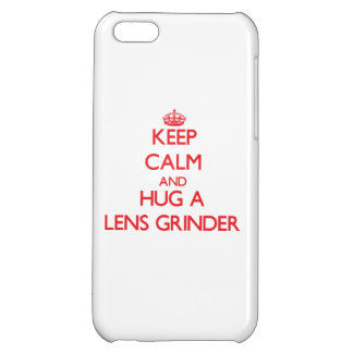 Keep Calm and Hug a Lens Grinder iPhone 5C Cover
