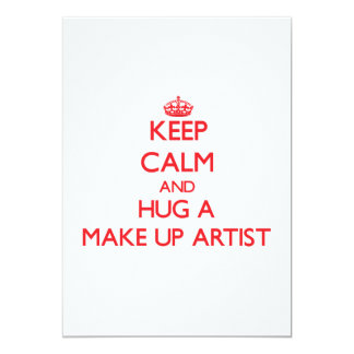 Keep Calm and Hug a Make Up Artist Personalized Invites