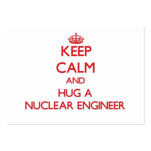 Keep Calm and Hug a Nuclear Engineer Business Card Template