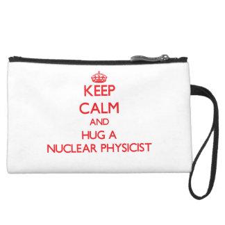 Keep Calm and Hug a Nuclear Physicist Wristlet Clutches