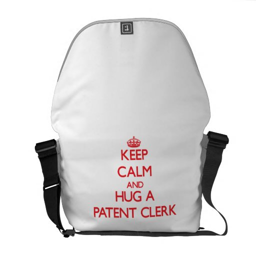 Keep Calm and Hug a Patent Clerk Courier Bags