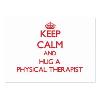 Keep Calm and Hug a Physical Therapist Business Card Template