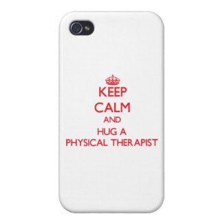 Keep Calm and Hug a Physical Therapist iPhone 4 Case