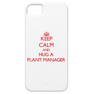 Keep Calm and Hug a Plant Manager iPhone 5 Covers
