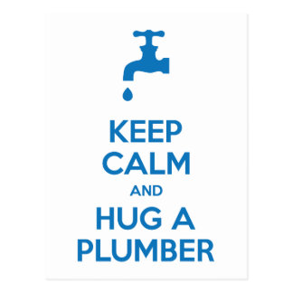 Keep Calm and Hug A Plumber Postcard (Tap Emblem)