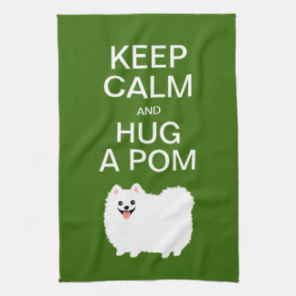 Keep Calm and Hug a Pom - Cute White Pomeranian Tea Towel