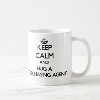 Keep Calm and Hug a Purchasing Agent Coffee Mug
