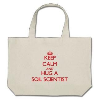 Keep Calm and Hug a Soil Scientist Bag