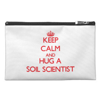 Keep Calm and Hug a Soil Scientist Travel Accessory Bags
