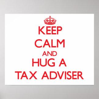 Keep Calm and Hug a Tax Adviser Poster