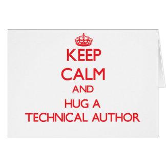 Keep Calm and Hug a Technical Author Greeting Card