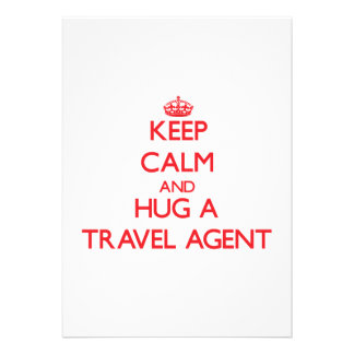 Keep Calm and Hug a Travel Agent Custom Invitations