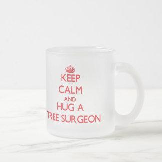 Keep Calm and Hug a Tree Surgeon Frosted Glass Coffee Mug
