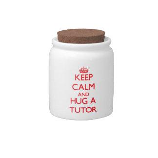Keep Calm and Hug a Tutor Candy Dish