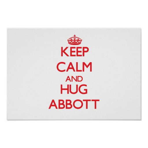 Keep calm and Hug Abbott Posters