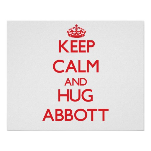 Keep calm and Hug Abbott Poster