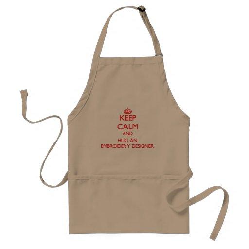 Keep Calm and Hug an Embroidery Designer Apron