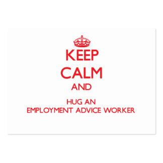 Keep Calm and Hug an Employment Advice Worker Business Card Templates
