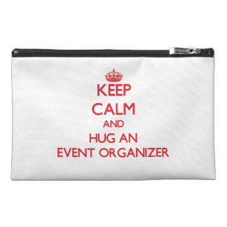 Keep Calm and Hug an Event Organizer Travel Accessory Bags
