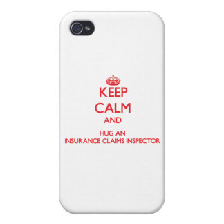 Keep Calm and Hug an Insurance Claims Inspector iPhone 4/4S Cases