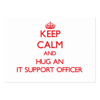 Keep Calm and Hug an It Support Officer Business Card Template