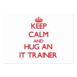 Keep Calm and Hug an It Trainer Business Card Template
