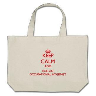 Keep Calm and Hug an Occupational Hygienist Bag