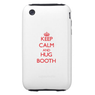 Keep calm and Hug Booth Tough iPhone 3 Covers