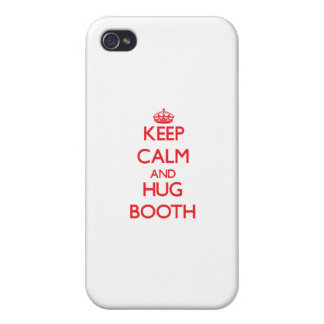 Keep calm and Hug Booth iPhone 4 Cover