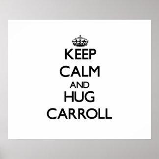 Keep Calm and Hug Carroll Poster